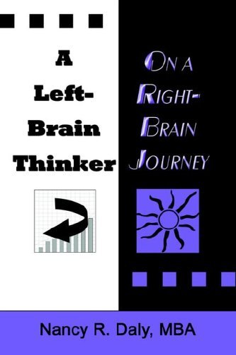 A Left-Brain Thinker On A Right-Brain Journey
